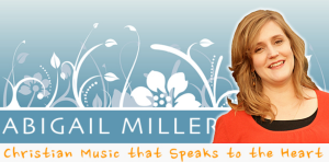 Abigail Miller Music that Speaks to the Heart