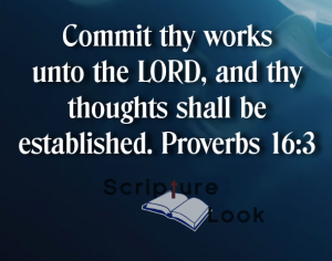 "Scripture I reference to in Ravi Zacharias about feeling faith part 1, ""Commit thy works unto the LORD, and thy thoughts shall be established. Proverbs 16:3"