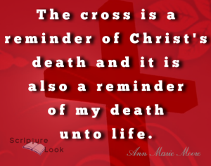 "My thought after listening to Ravi Zacharias, ""The cross is a reminder of Christ's death and it is also a reminder of my death into life."""